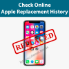check apple Replacement history status