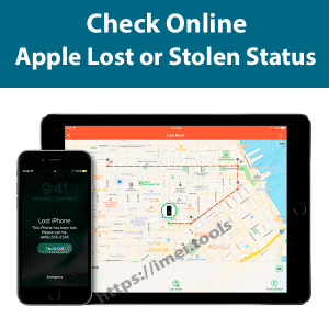 Check online Apple Lost or Stolen Status using IMEI number