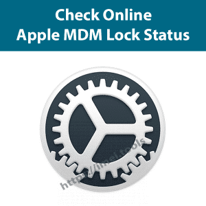 Check Apple MDM lock status