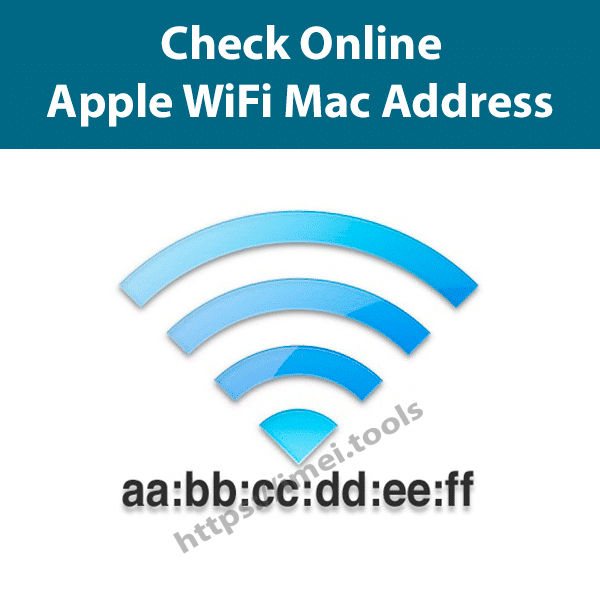 Check iPhone, iPad, iPod WiFi Mac Address using IMEI